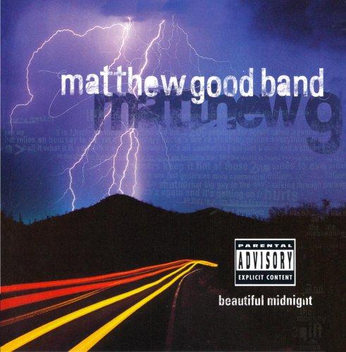 Matthew Good Band - Beautiful Midnight (explici...