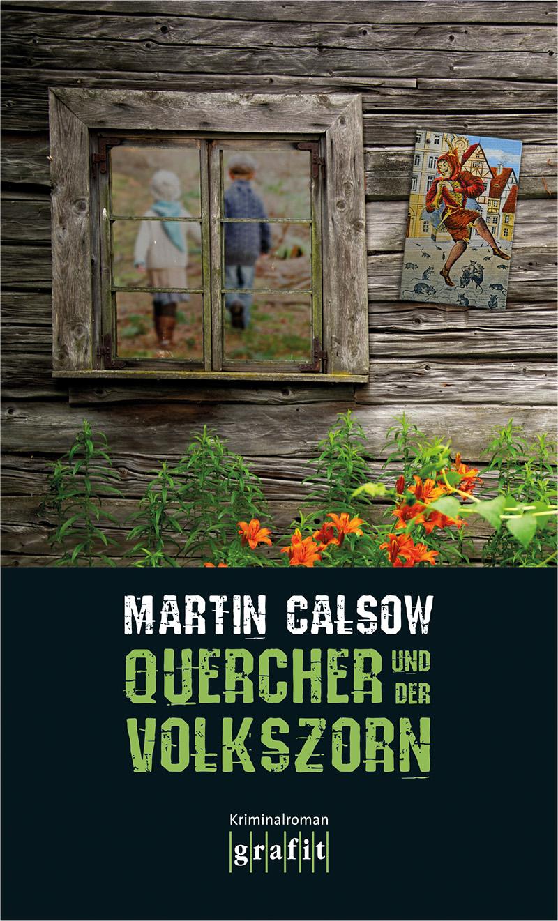 Quercher und der Volkszorn - Martin Calsow