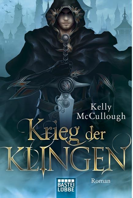 Krieg der Klingen - Kelly McCullough