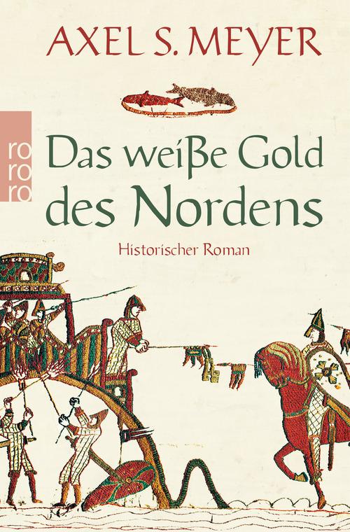 Das weiße Gold des Nordens - Axel S. Meyer
