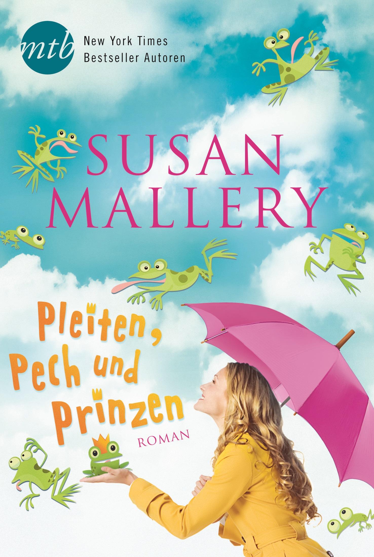 Pleiten, Pech und Prinzen - Susan Mallery