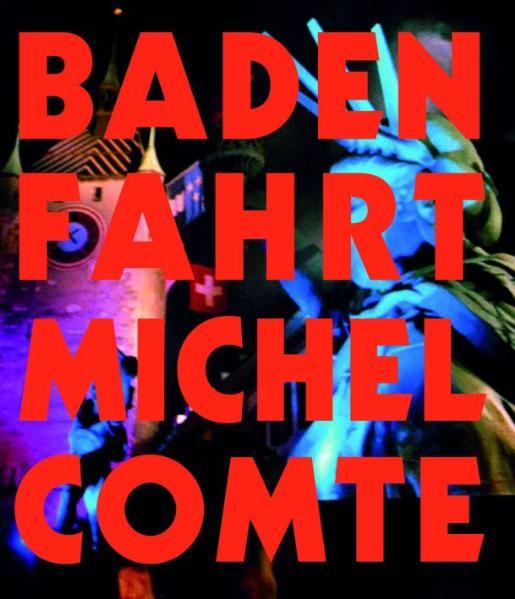 Badenfahrt 2007 (Buch + DVD) - Albers, Lucas