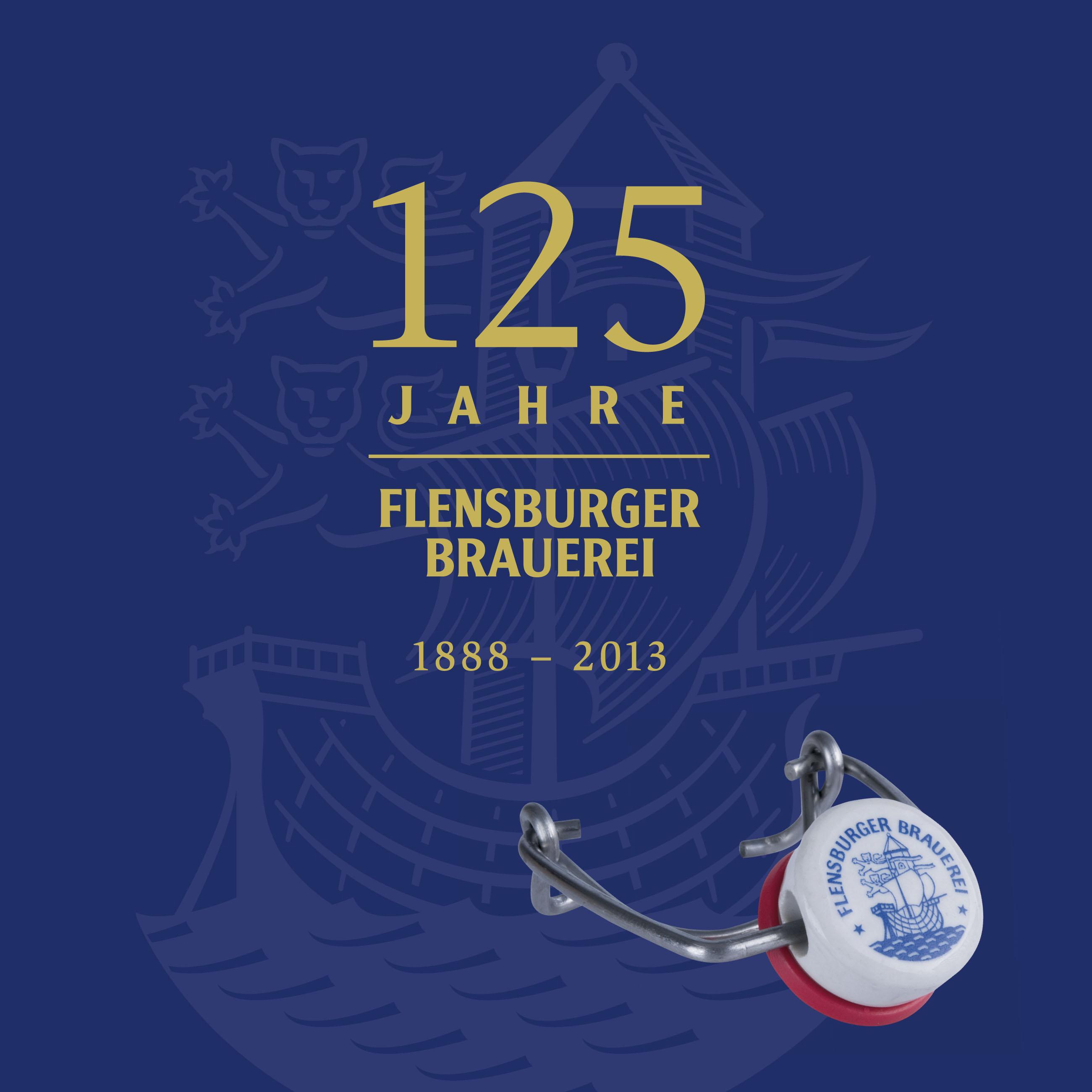 125 Jahre Flensburger Brauerei: Die Geschichte ...