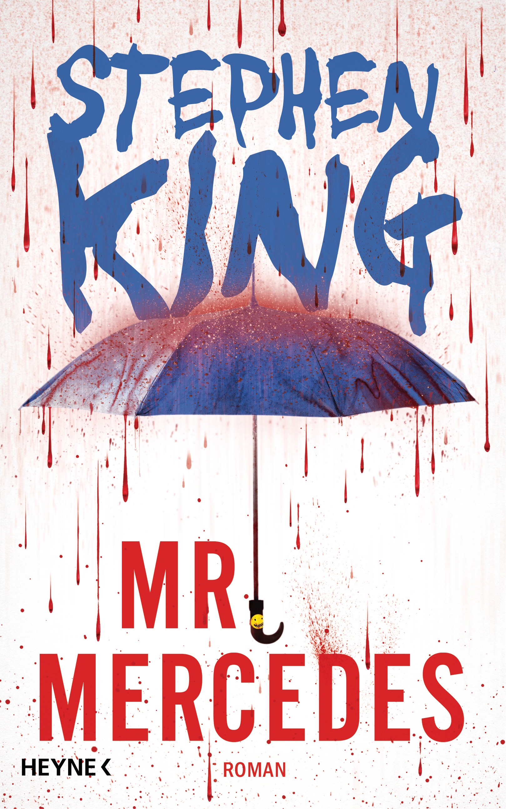 Mr. Mercedes - Stephen King [Gebundene Ausgabe]