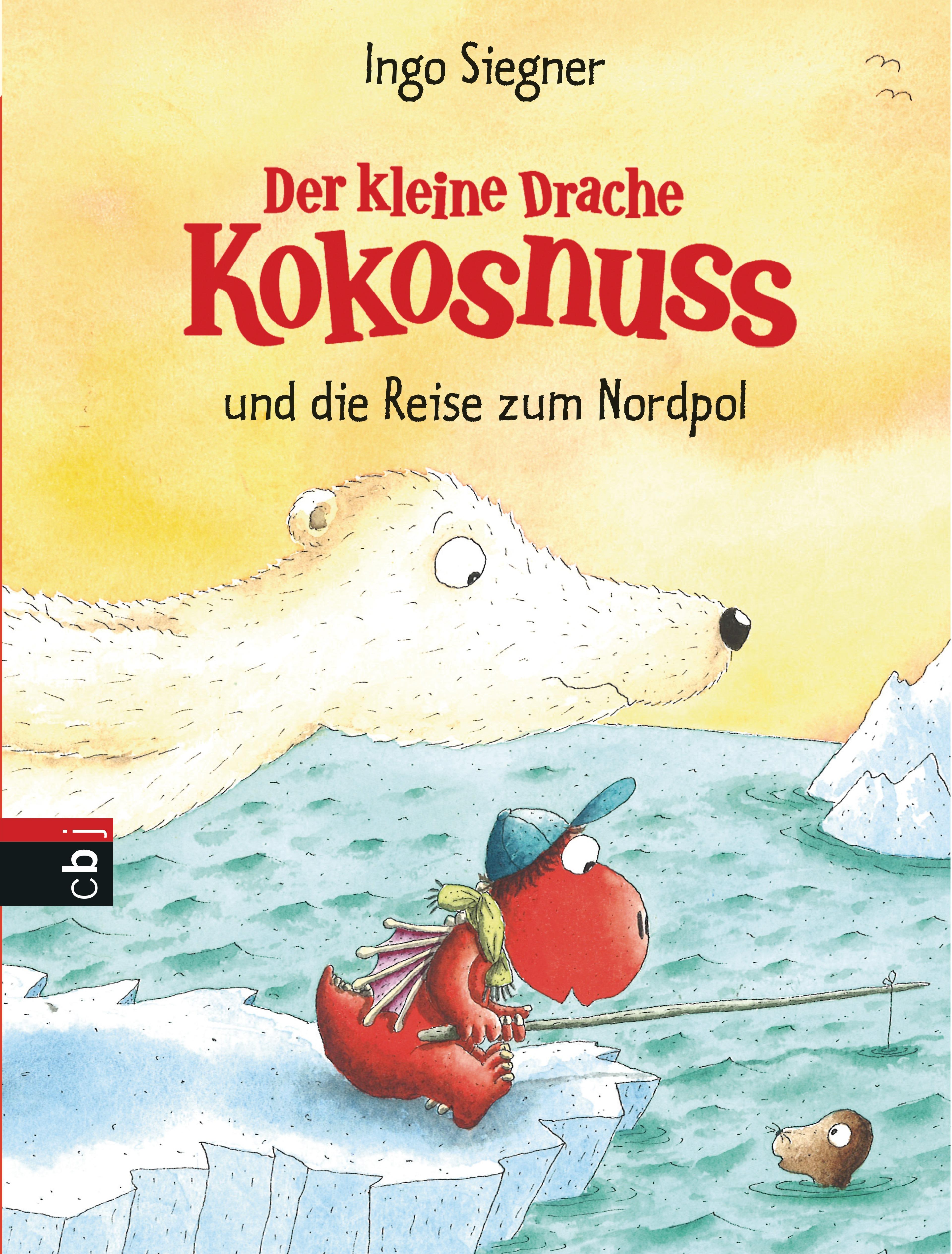 Der kleine Drache Kokosnuss und die Reise zum Nordpol: Band 22 - Ingo Siegner