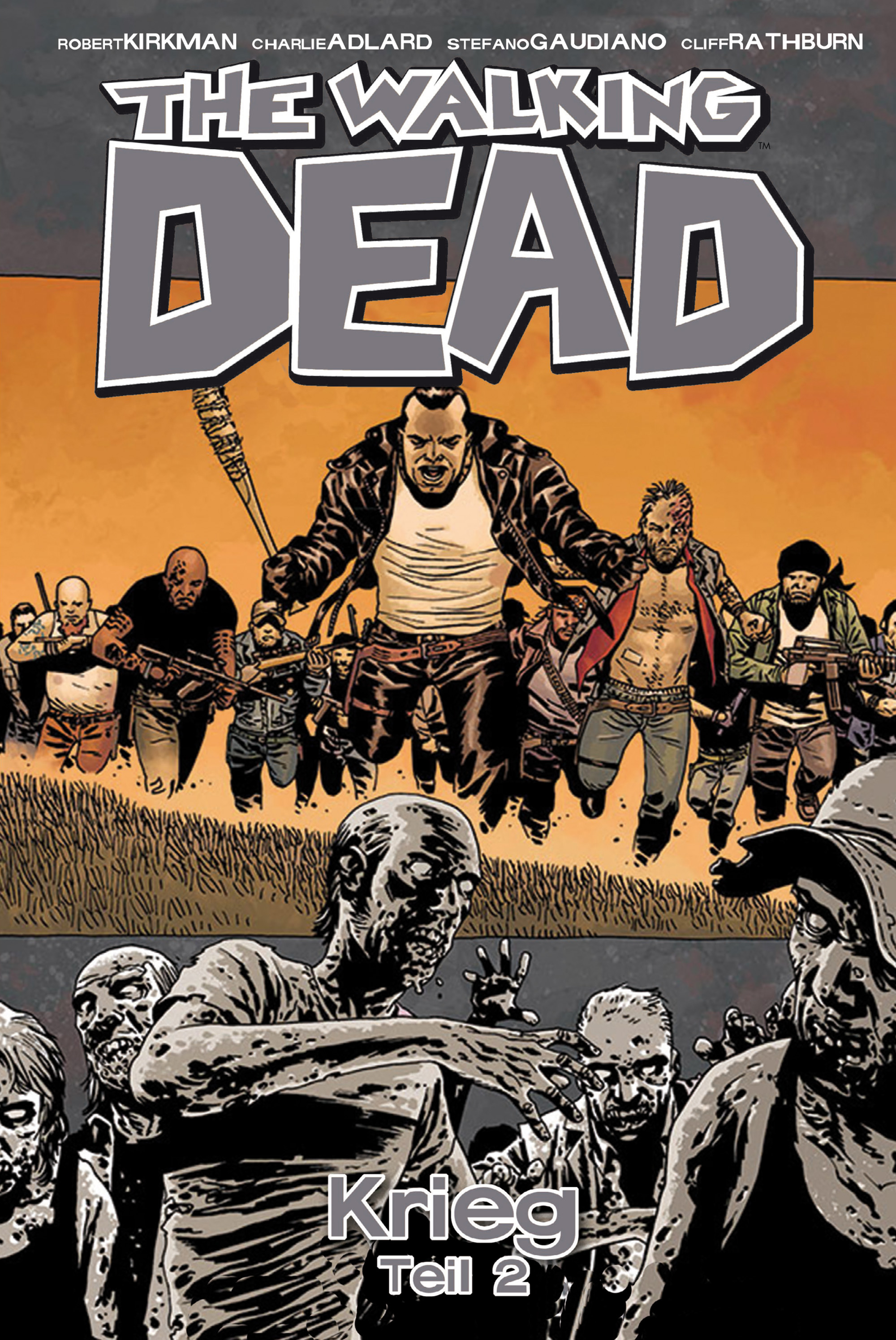 The Walking Dead: Band 21 - Krieg - Teil 2 - Robert Kirkman