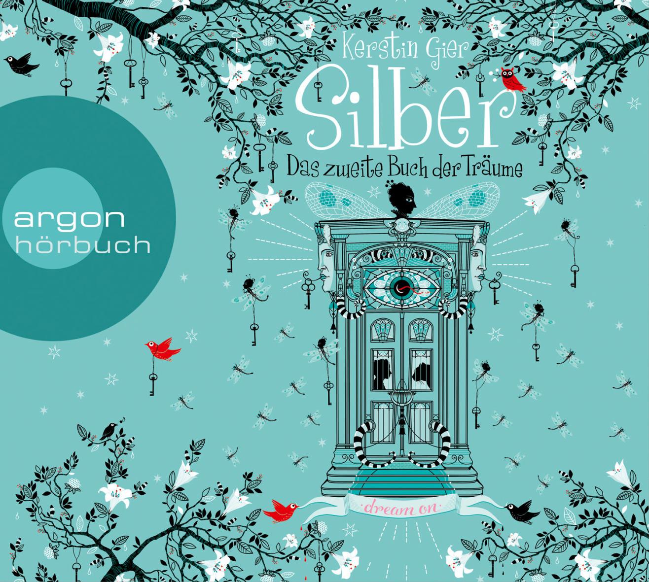 Silber - Das zweite Buch der Träume: Dream a Little Dream - Kerstin Gier [Audio CD]