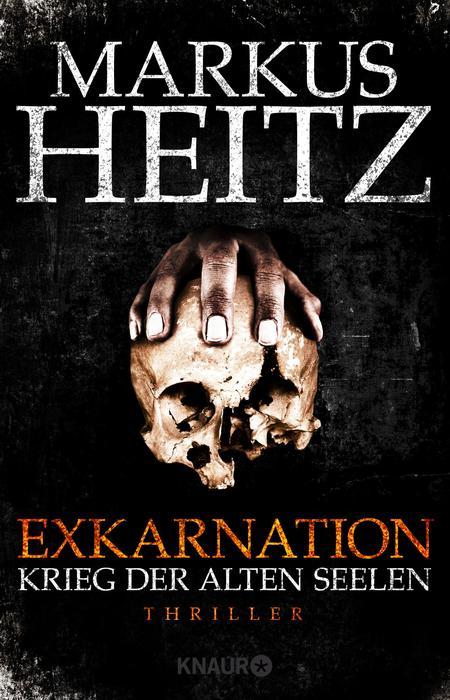 Exkarnation - Krieg der Alten Seelen - Markus Heitz [Taschenbuch]