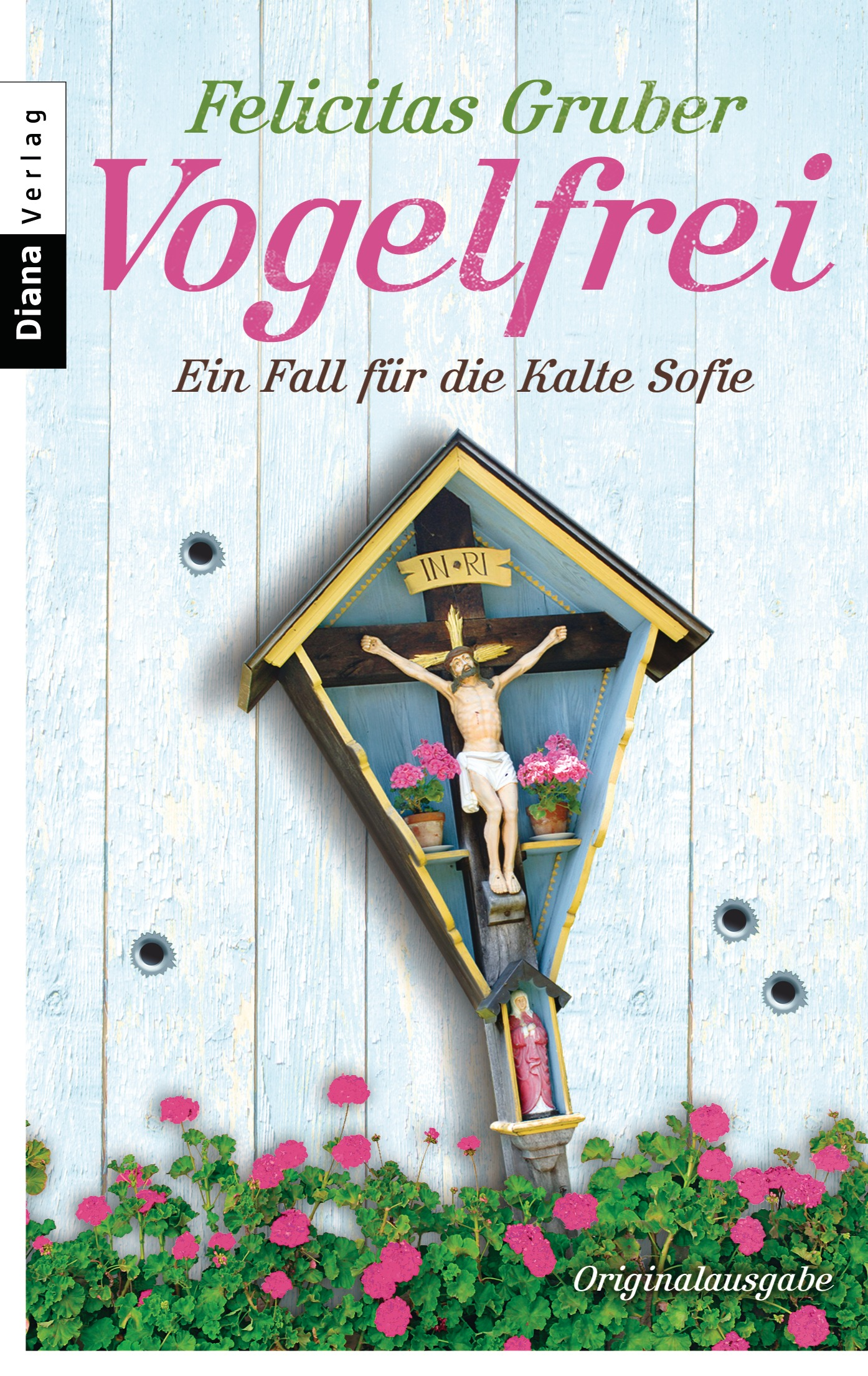 Vogelfrei: Ein Fall für die Kalte Sofie - Felicitas Gruber [Taschenbuch]