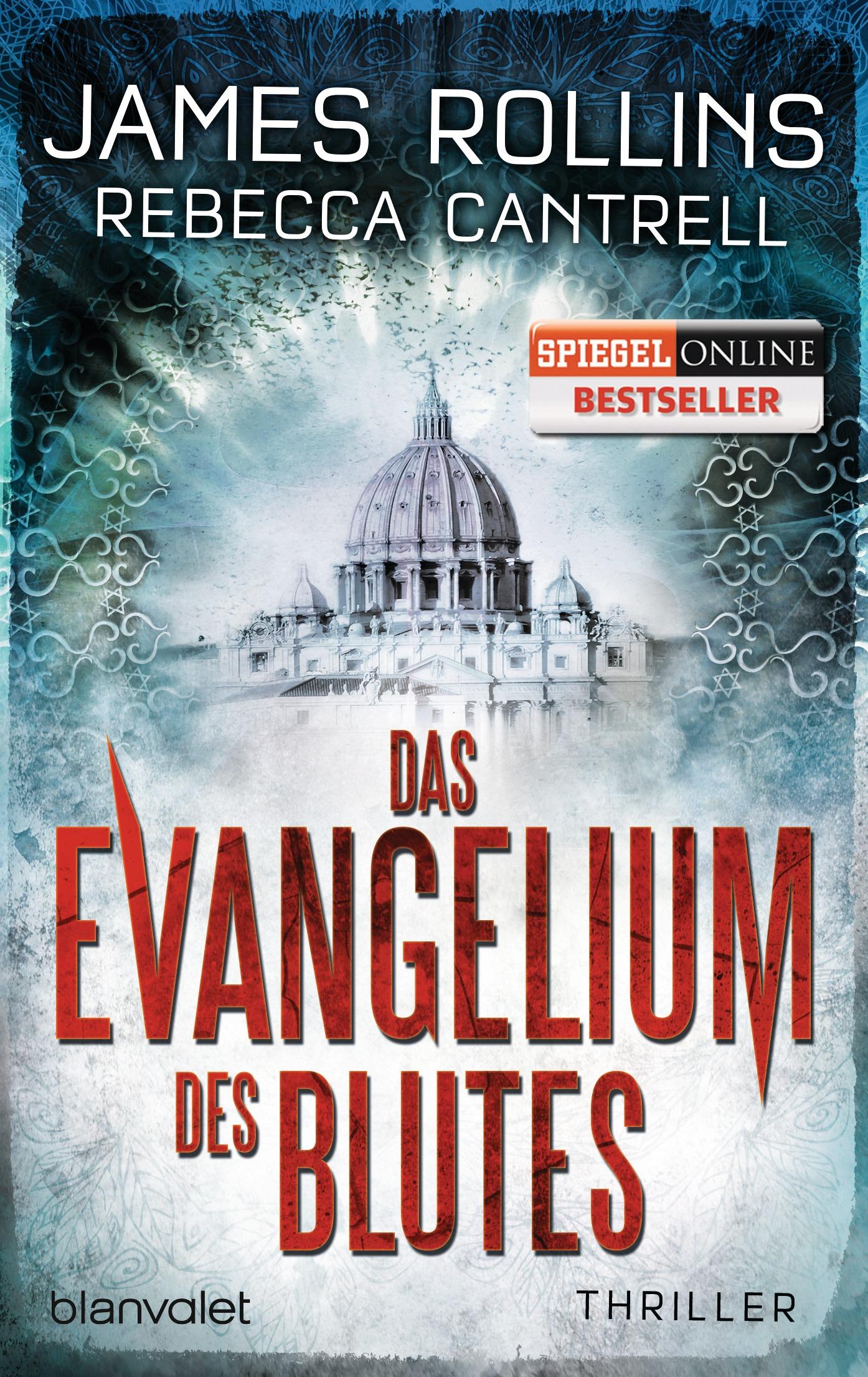 Das Evangelium des Blutes - James Rollins; Rebecca Cantrell [Taschenbuch]