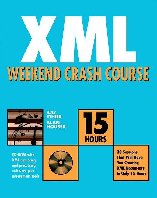 XML Weekend Crash Course - Ethier, Kay
