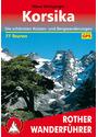 Korsika: Die schönsten Küsten- und Bergwanderungen -77 Touren - Klaus Wolfsperger [12. Auflage 2014]