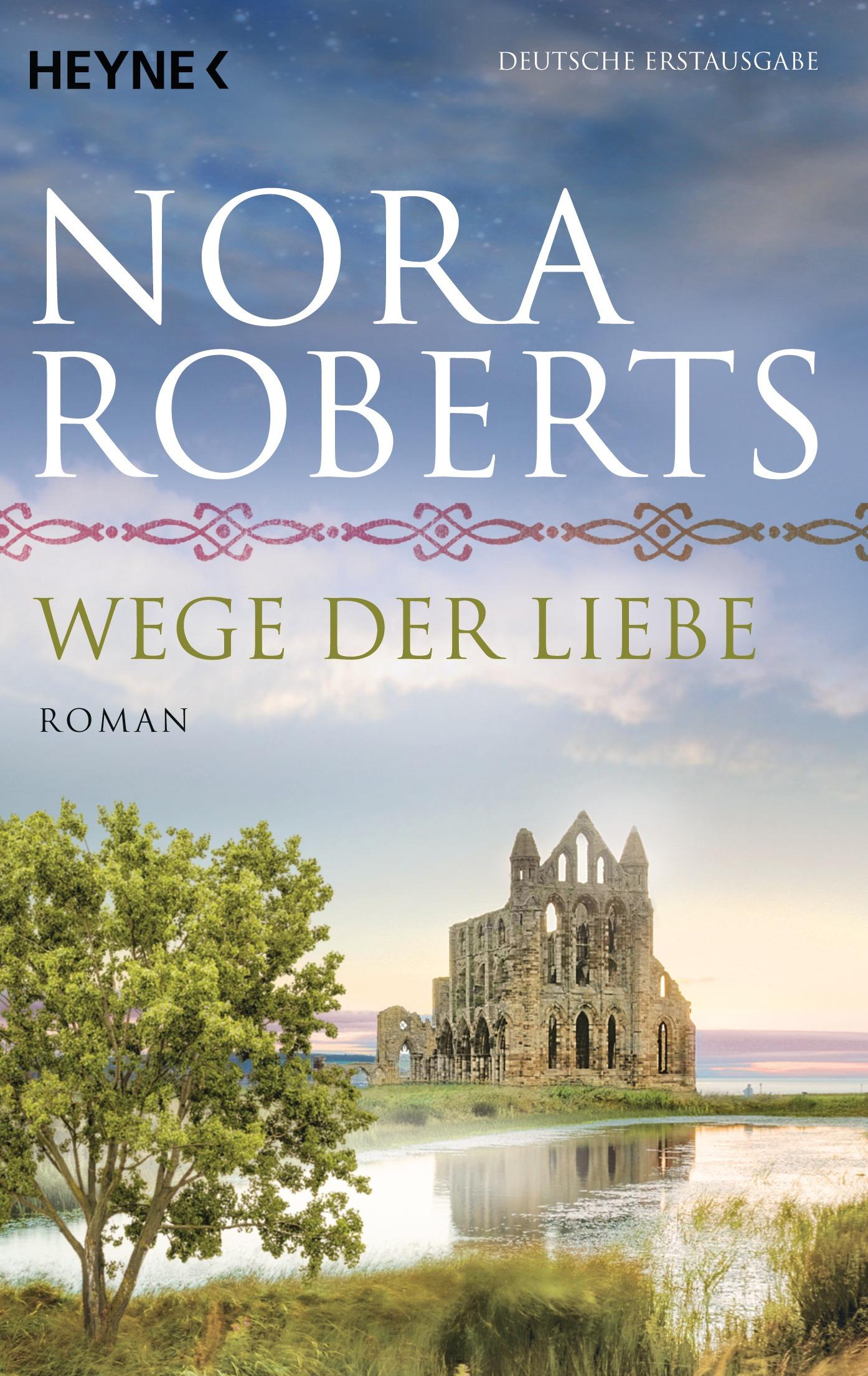 Wege der Liebe - Nora Roberts [Taschenbuch]