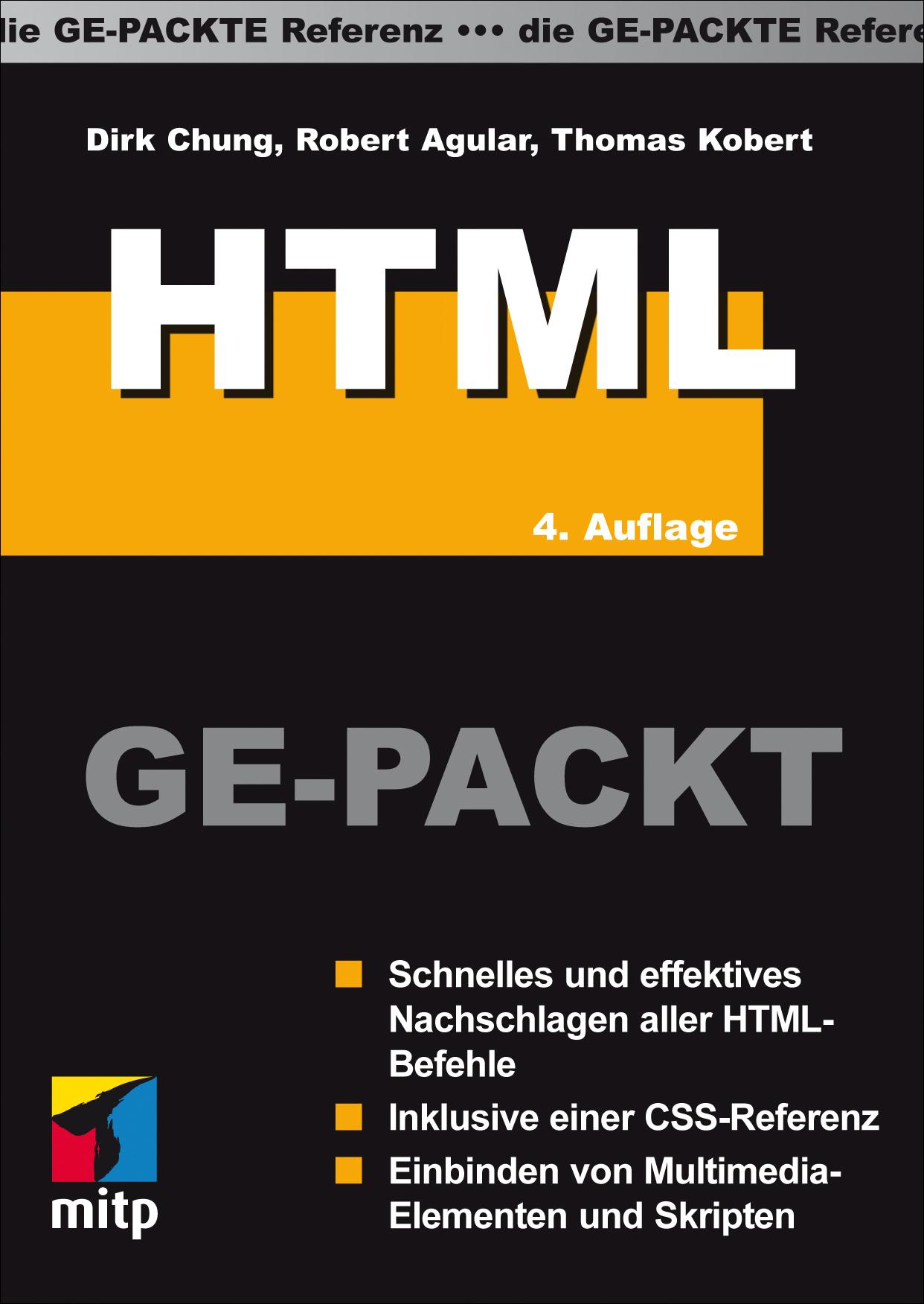 HTML GE-PACKT: Die Ge-Packte Referenz (mitp Ge-...