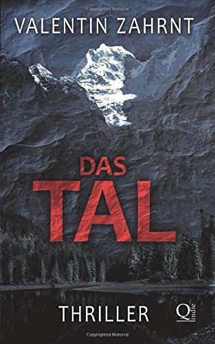 Das Tal - Valentin Zahrnt [Taschenbuch]