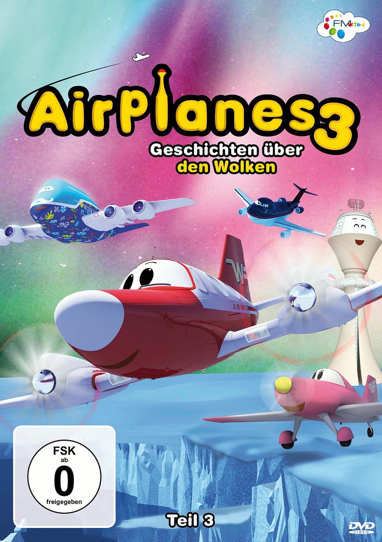 Airplanes - Geschichten über den Wolken, Teil 3