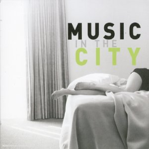 Various [Universal Music] - Music in the City