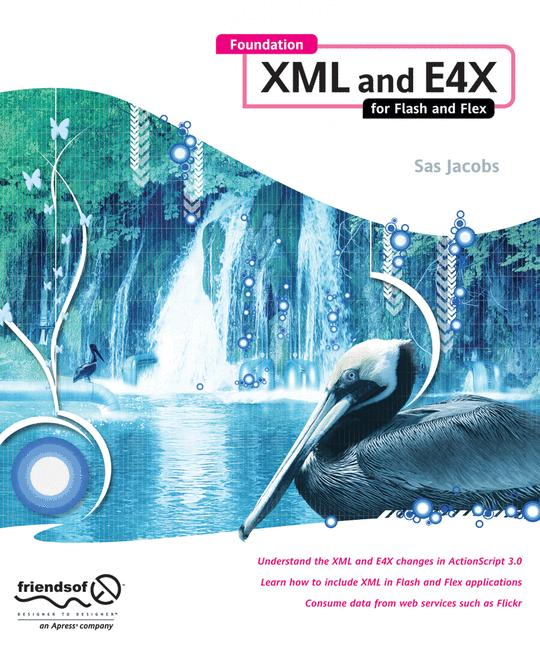 [Foundation XML and E4X for Flash and Flex[ FOU...