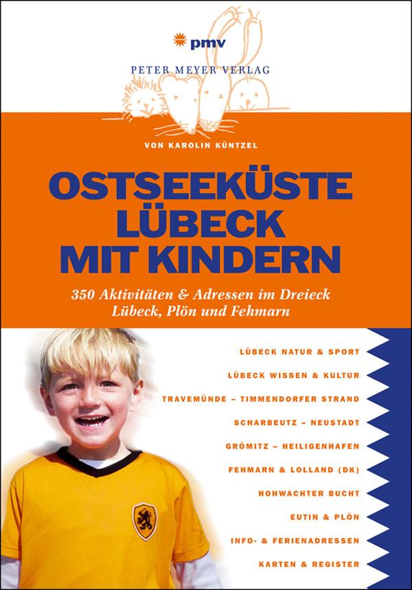 Ostseeküste Lübeck mit Kindern: Über 300 Aktivi...