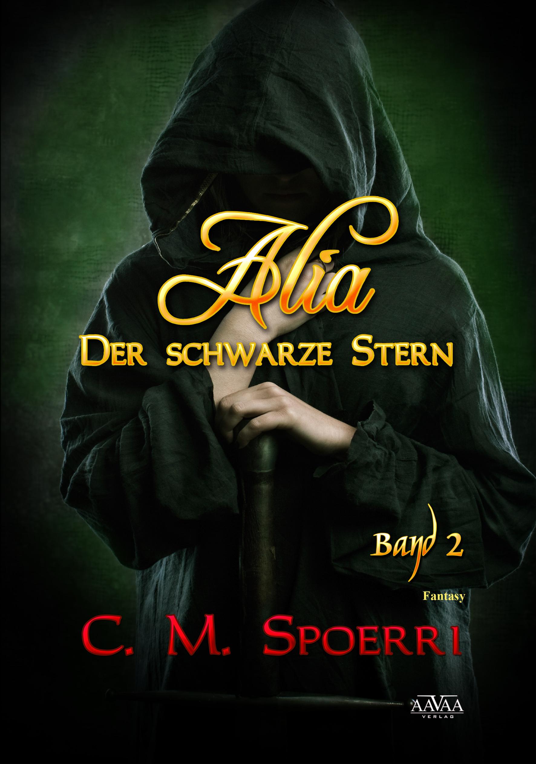 Alia: Band 2 - Der schwarze Stern - C.M. Spoerri [Taschenbuch]