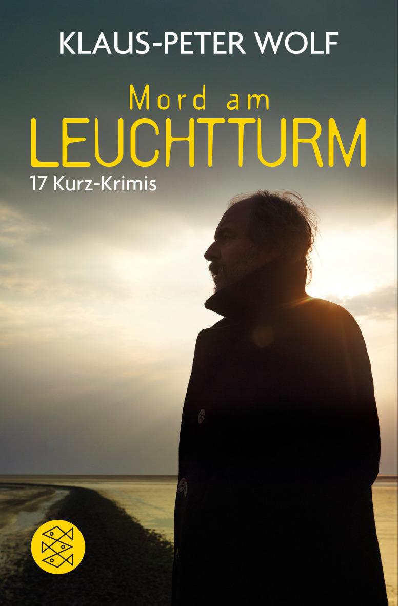 Mord am Leuchtturm: 17 Krimi-Erzählungen - Wolf, Klaus-Peter
