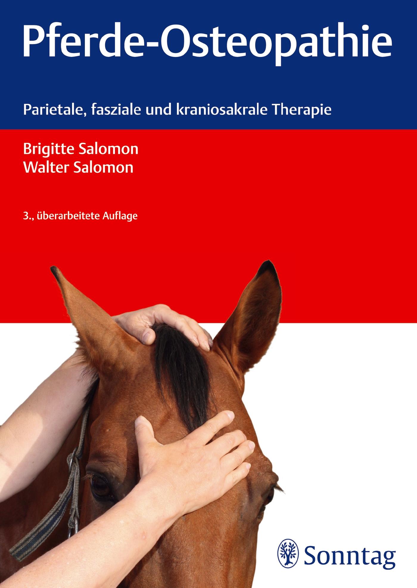 Pferde-Osteopathie: Parietale, fasziale und kra...