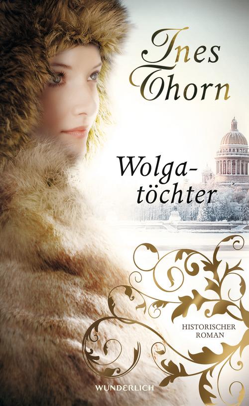 Wolgatöchter - Ines Thorn