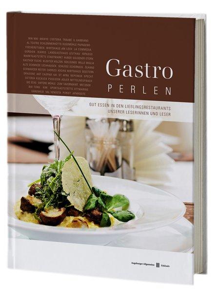 Gastro Perlen: Gut Essen in den Lieblingsrestau...