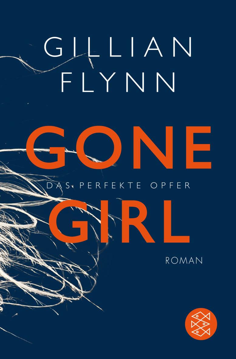 Gone Girl - Das perfekte Opfer - Gillian Flynn [Taschenbuch]
