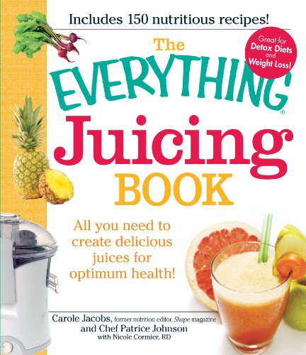 The Everything Juicing Book (Everything (Cookin...