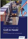 Gross im Handel: Fachstufe I für die Ausbildung im Groß- und Außenhandel, Lernfeld 5-8 - Hartwig Heinemeier [2. Auflage 2007]