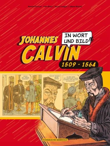 Johannes Calvin in Wort und Bild - Roussel, Bernard