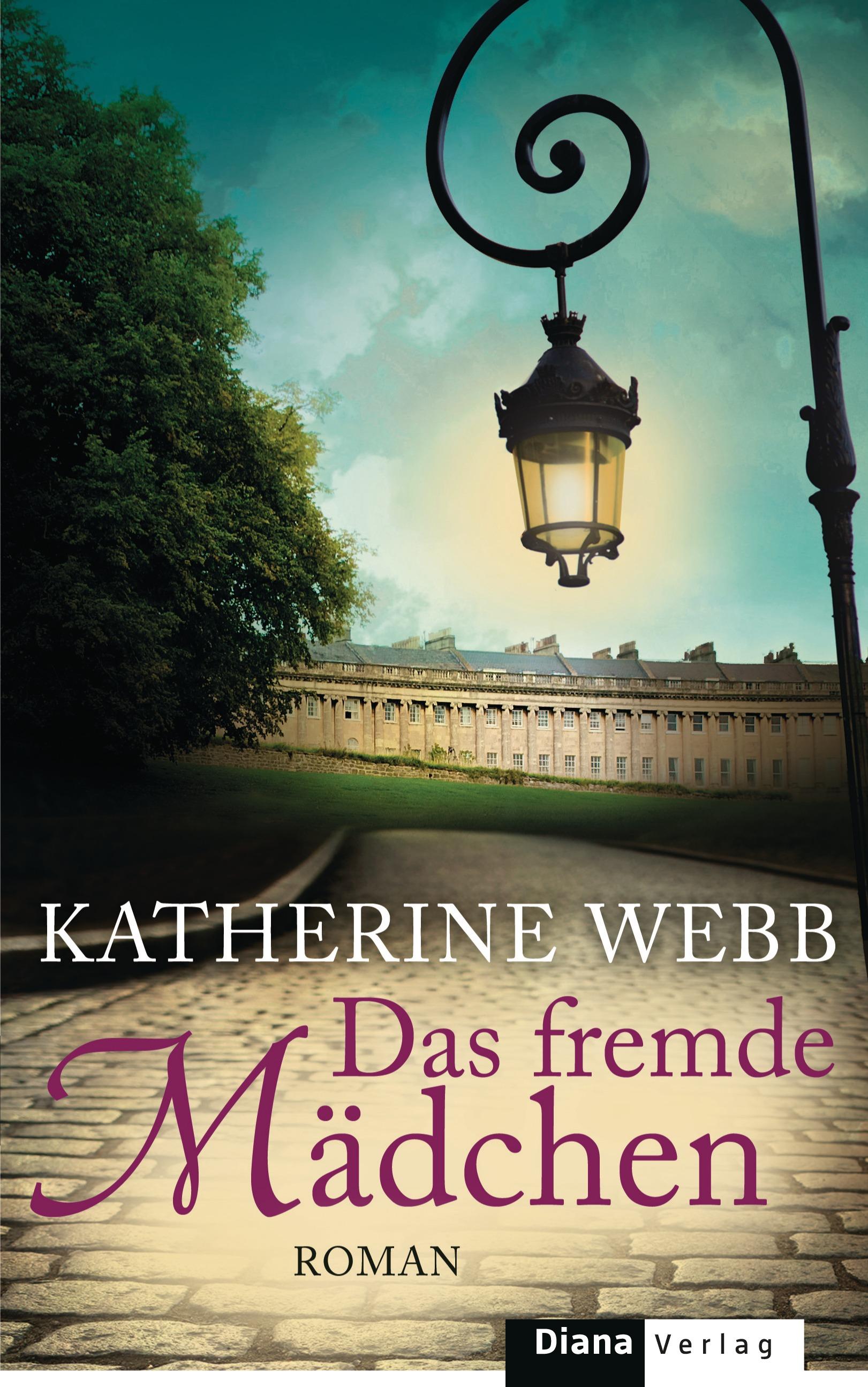 Das fremde Mädchen - Katherine Webb [Gebundene Ausgabe]