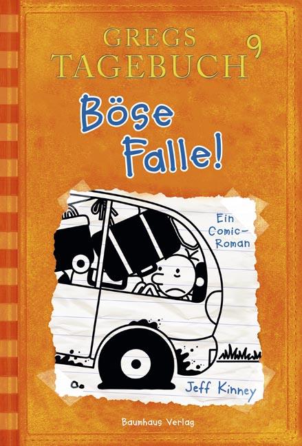 Gregs Tagebuch - Band 9: Böse Falle! - Jeff Kinney [Gebundene Ausgabe]