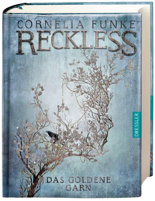 Reckless: Band 3 - Das goldene Garn - Cornelia Funke [Gebundene Ausgabe]