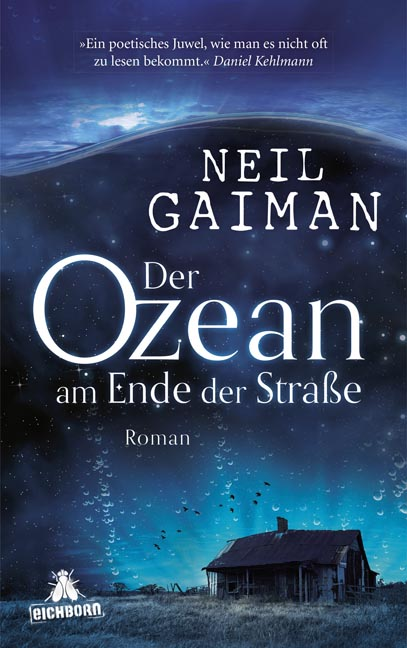 Der Ozean am Ende der Straße - Neil Gaiman [Gebundene Ausgabe]