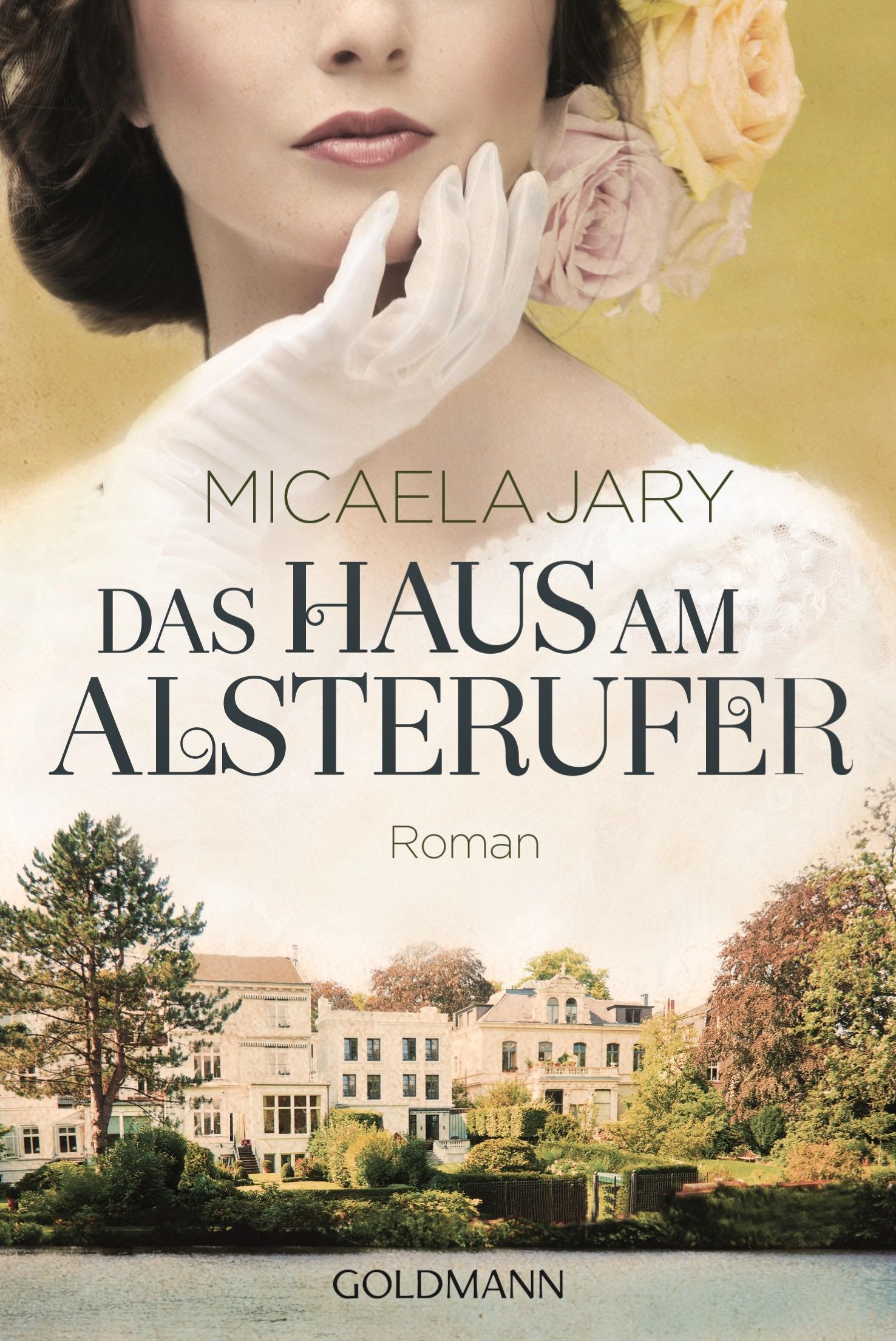 Das Haus am Alsterufer - Micaela Jary [Taschenbuch]