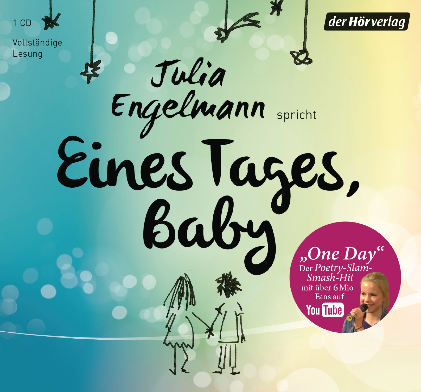 Eines Tages, Baby: Poetry-Slam-Texte - Julia Engelmann