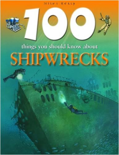 100 Things You Should Know About Shipwrecks - MacDonald, Fiona