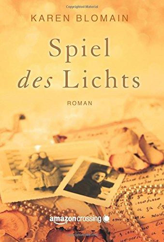 Spiel des Lichts - Karen Blomain [Taschenbuch]