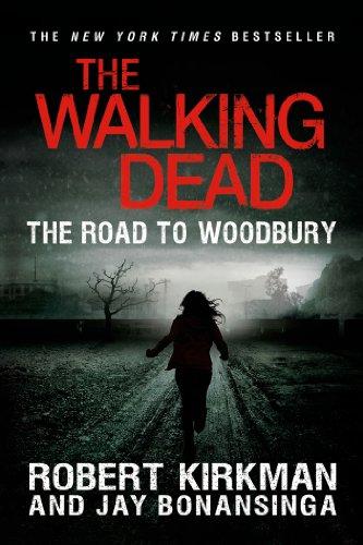 Walking Dead: Book 2 - The Road to Woodbury - Robert Kirkman, Jay Bonansinga [Paperback]