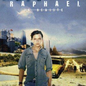 Raphael - La Realite