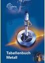 Tabellenbuch Metall - mit Formelsammlung - Roland Gomeringer