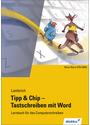 Tipp & Chip - Tastschreiben mit Winword: Lernbuch für das Computerschreiben - Hans Lambrich [4. Auflage 2002]