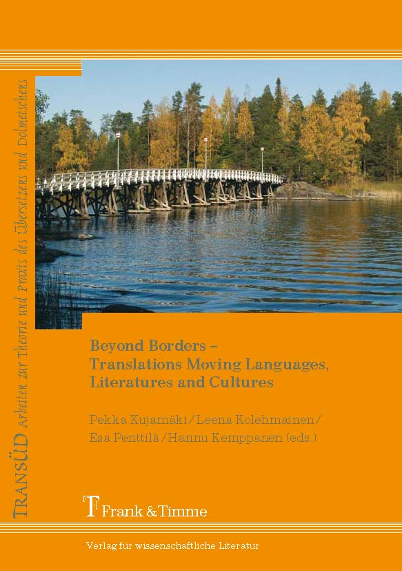 Beyond Borders - Translations Moving Languages, Literatures and Cultures