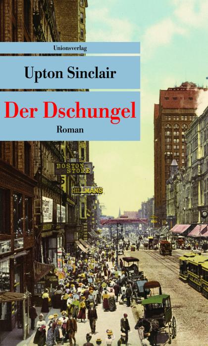 Der Dschungel - Upton Sinclair [Broschiert]