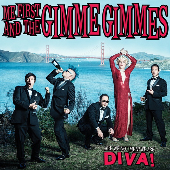 Me First and the Gimme Gimmes - Are We Not Men?...
