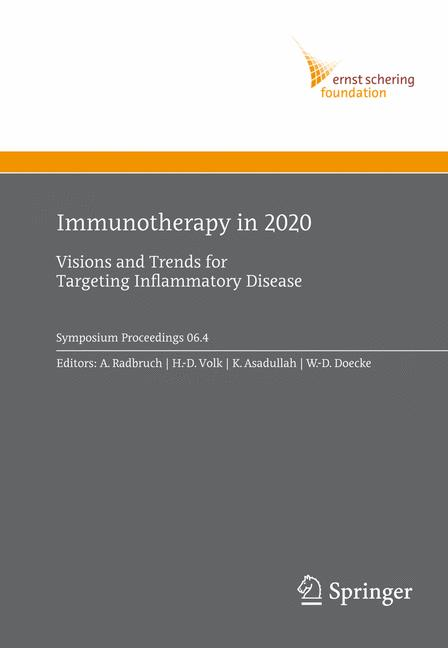 Immunotherapy in 2020: Visions and Trends for T...