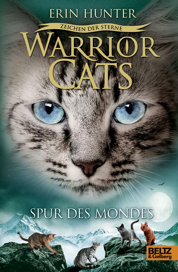 Warrior Cats - Staffel IV: Zeichen der Sterne - Band 4: Spur des Mondes - Erin Hunter [Gebundene Ausgabe]