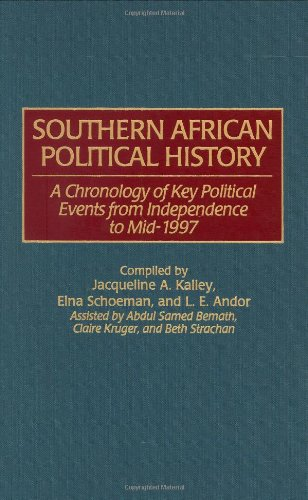 Southern African Political History: A Chronology of Key Political Events from Independence to Mid-1997 - L. Andor [Hardcover]
